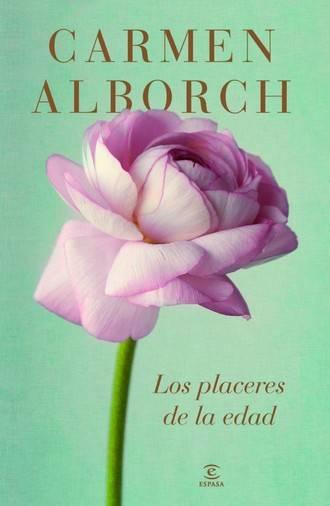 Lectura recomendada: Los placeres de la edad, de Carmen Alborch